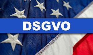 Warum die EU-DSGVO auch an den USA nicht spurlos vorübergeht