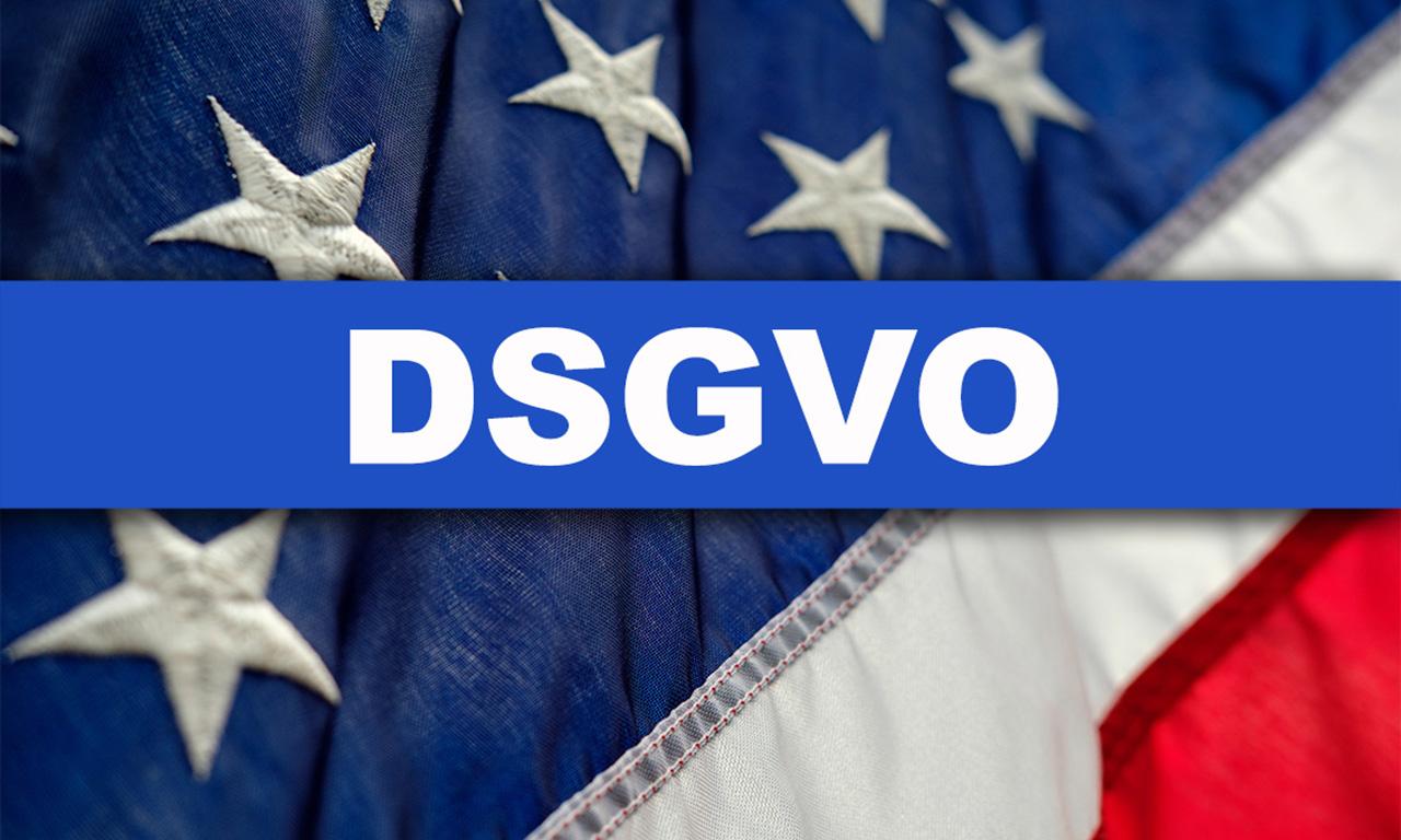 You are currently viewing Warum die EU-DSGVO auch an den USA nicht spurlos vorübergeht